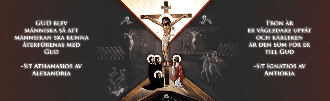 Den Ortodoxa Kyrkan: Sanningen, Vägen och Livet
